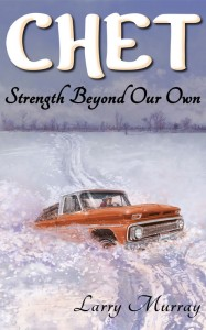 Cover image of Chet: Strength Beyond Our Own