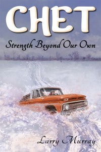 Cover image for Chet: Strength Beyond Our Own
