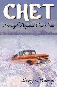 Picture of Chet: Strength Beyond Our Own, front cover